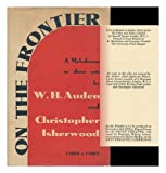 On the Frontier, W. H. Auden and Christopher Isherwood, 0404146384