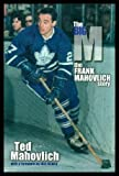 img - for The Big M: The Frank Mahovlich Story book / textbook / text book