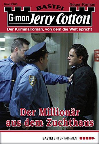 Jerry Cotton - Folge 2788: Der Millionär aus dem Zuchthaus (German Edition)