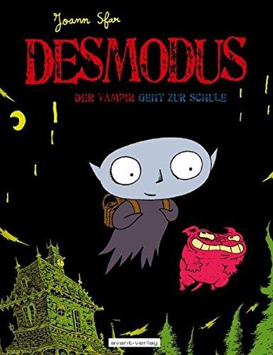 Desmodus der Vampir Bd. 1: geht zur Schule