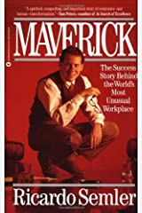 Maverick: The Success Story Behind the World's Most Unusual Workplace Paperback