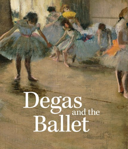 Degas and the Ballet: Picturing Movement pdf epub