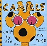 img - for Camille voit la vie en rose book / textbook / text book