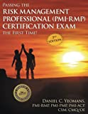 img - for Passing the Risk Management Professional (PMI-RMP) Certification Exam the First Time!: Second Edition book / textbook / text book