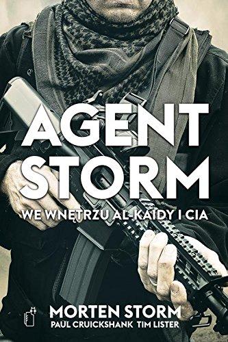 Agent Storm. We wnetrzu Al-Kaidy i CIA