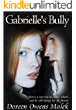 Gabrielle's Bully (Young Adult Romance)
