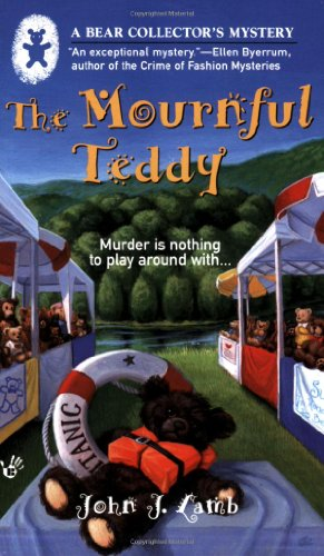 The Mournful Teddy (A Bear Collector's Mystery)