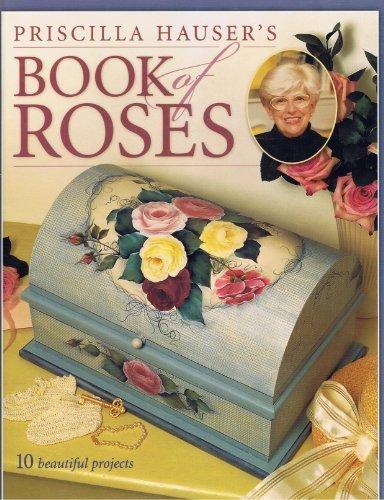 Read Online Priscilla Hauser's Book of Roses pdf