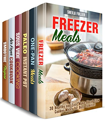 Special Cooking Box Set (6 in 1) : Over 200 Slow, Pressure Cooker, Sous Vide, Air Fryer, Cast Iron, Blender Recipes to Cook Exciting Meals (Quick & Healthy) by Sheila  Fuller, Mindy Preston, Claire Rodgers