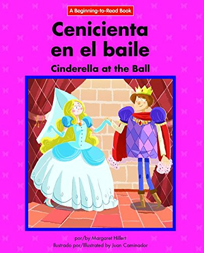Cenicienta En El Baile/ Cinderella at the Ball (Beginning-to-read) (English and Spanish Edition) pdf epub