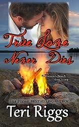 True Love Never Dies (A Heaven's Beach Love Story)