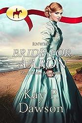 RNWMP:  Bride for Aaron (Mail Order Mounties Book 22)