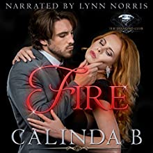 Fire: The Diamond Club, Book 0 Audiobook by Calinda B,  Diamond Club Narrated by Lynn Norris