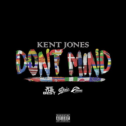 Don't Mind [Explicit]
