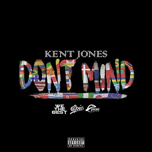 Don't Mind [Explicit]