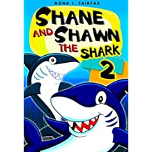Shane and Shawn the Shark Book 2