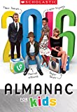 world almanac 2016 - Scholastic Almanac for Kids 2016