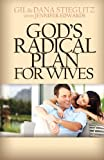 img - for God's Radical Plan for Wives book / textbook / text book