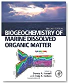 Biogeochemistry of Marine Dissolved Organic Matter, Second Edition
