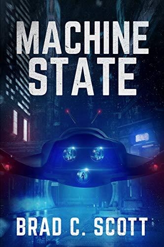 Machine State by [Scott, Brad C.]