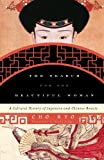 The Search for the Beautiful Woman: A Cultural History of Japanese and Chinese Beauty (Asia/Pacific/Perspectives)