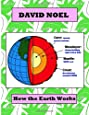 How The Earth Works (David Noel P-Book)