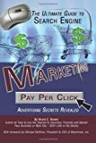 The Ultimate Guide to Search Engine Marketing, Bruce C. Brown, 0910627991