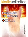 Prelude to Space (Arthur C. Clarke Collection)