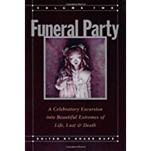 Funeral Party II