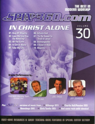 In Christ Alone (The Best in Modern Worship Spin360.com, Volume 30) pdf