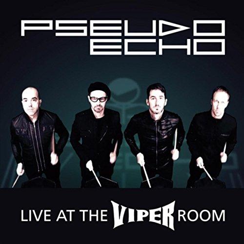 Pseudo Echo Live At The Viper Room
