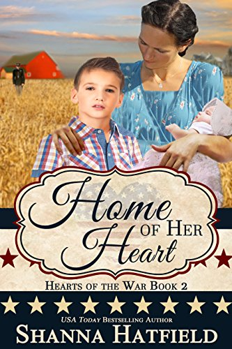 Home Of Her Heart by Shanna Hatfield ebook deal