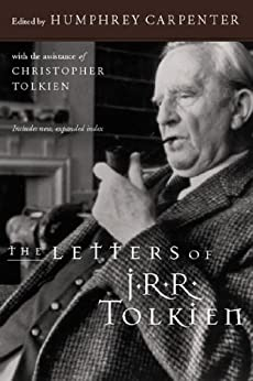 The Letters of J.R.R. Tolkien by [Tolkien, J.R.R.]