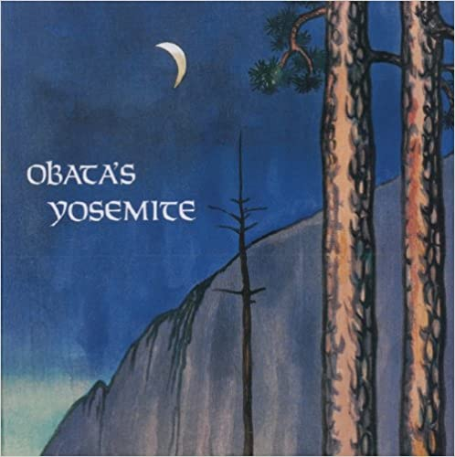 Download online Obata's Yosemite: Art and Letters of Obata from His Trip to the High Sierra in 1927 PDF, azw (Kindle), ePub