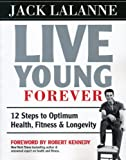 Live Young Forever byLalanne