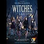 Witches of East End | Melissa de la Cruz