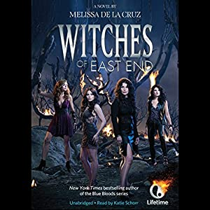 Witches of East End Hörbuch