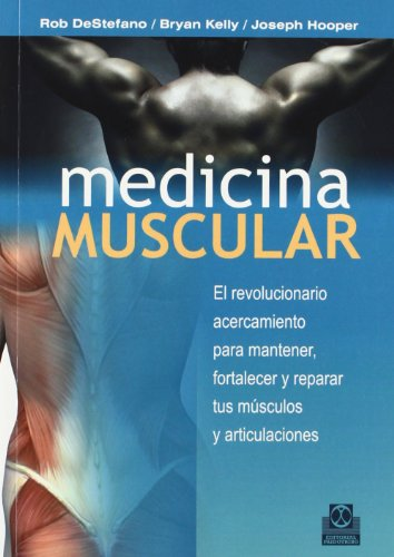 Descargar Libro Medicina Muscular Rob Destefano