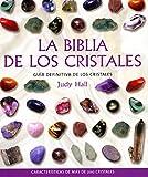 La biblia de los cristales. Vol. 1