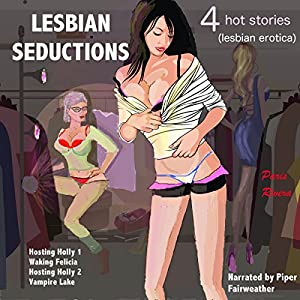 Lesbian Seductions - 4 Hot Stories Audiobook
