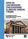 Arte de las Grandes Civilizaciones Clásicas: Grecia y Roma (Manuales)