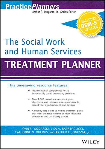 The Social Work and Human Services Treatment Planner, with DSM 5 Updates (PracticePlanners) (Social Work Treatment Planner)