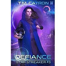 Defiance (Star Streaker Book 3)