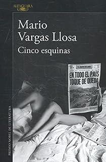 Cinco Esquinas par Vargas Llosa