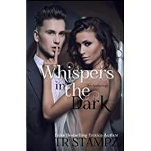 Whispers in the Dark: An erotica collection