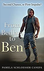 From Bedlam to Ben: Second Chance, or First Impulse? (Made for Me Book 3)