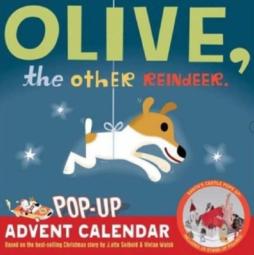 Olive, the Other Reindeer Pop-Up Advent Calendar Calendar – Advent Calendar, Wall Calendar J.otto Seibold Vivian Walsh Chronicle Books 0811859207