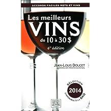 Les meilleurs vins de 10 à 30 $ - Sélection 2014: Accords faciles mets et vins