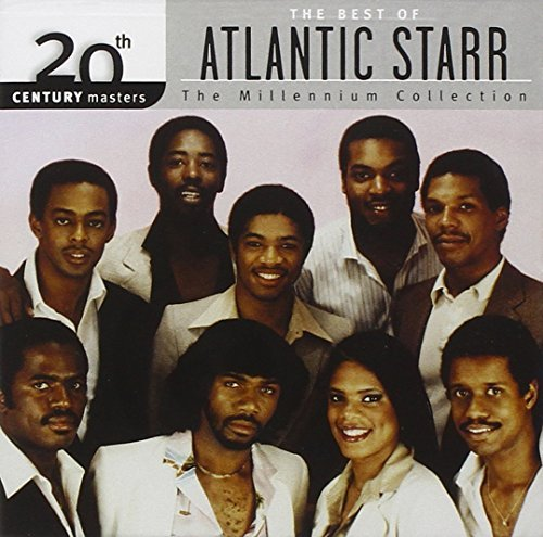 The Best Of Atlantic Starr: The Millennium Collection by Atlantic Starr (2001-07-31)