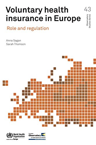 Download Voluntary Health Insurance in Europe: Role and Regulation (A EURO Publication) Pdf